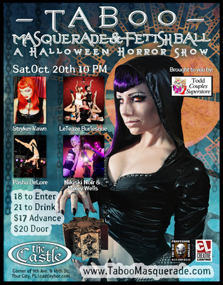 Taboo Masquerade + Fetish Ball is a fetish event put on by Evan Christopher that is held two times a year